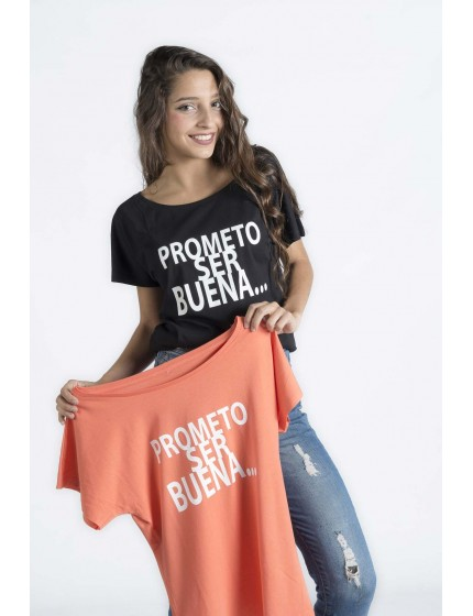 Prometo ser buena T-shirt